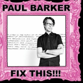 paul barker- fix this