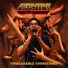 panikk unbearable conditions