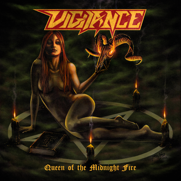 Vigilance Queen of the Midnight Fire album cover