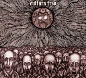 CulturaTres - Rezando Al Miedo