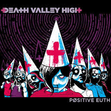 Review: Death Valley High – Positive Euth