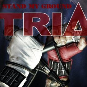 "Swedish Rockers TRIA Release ""Stand My Ground"" Single"