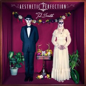 Review: Aesthetic Perfection – 'Til Death