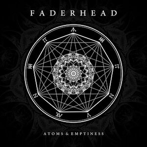 Faderhead - Atoms & Emptiness