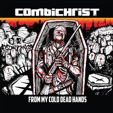 "Combichrist's ""From My Cold Dead Hands"" Remixes by Ryle and Darkziderz"