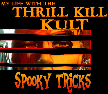 Thrill Kill Kult - Spooky Tricks