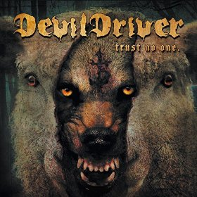 Devildriver Trust No One