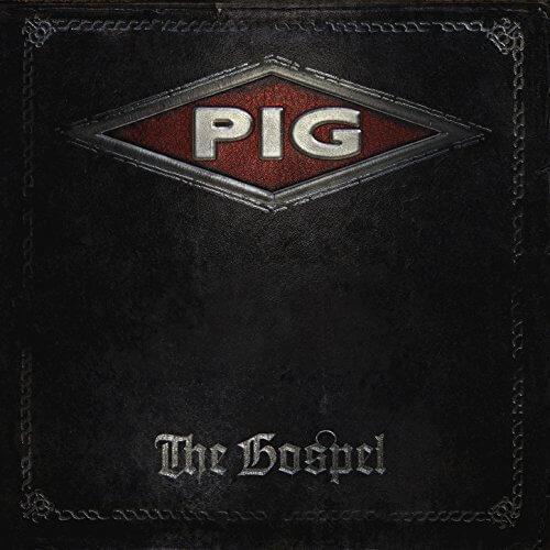 PIG - The Gospel