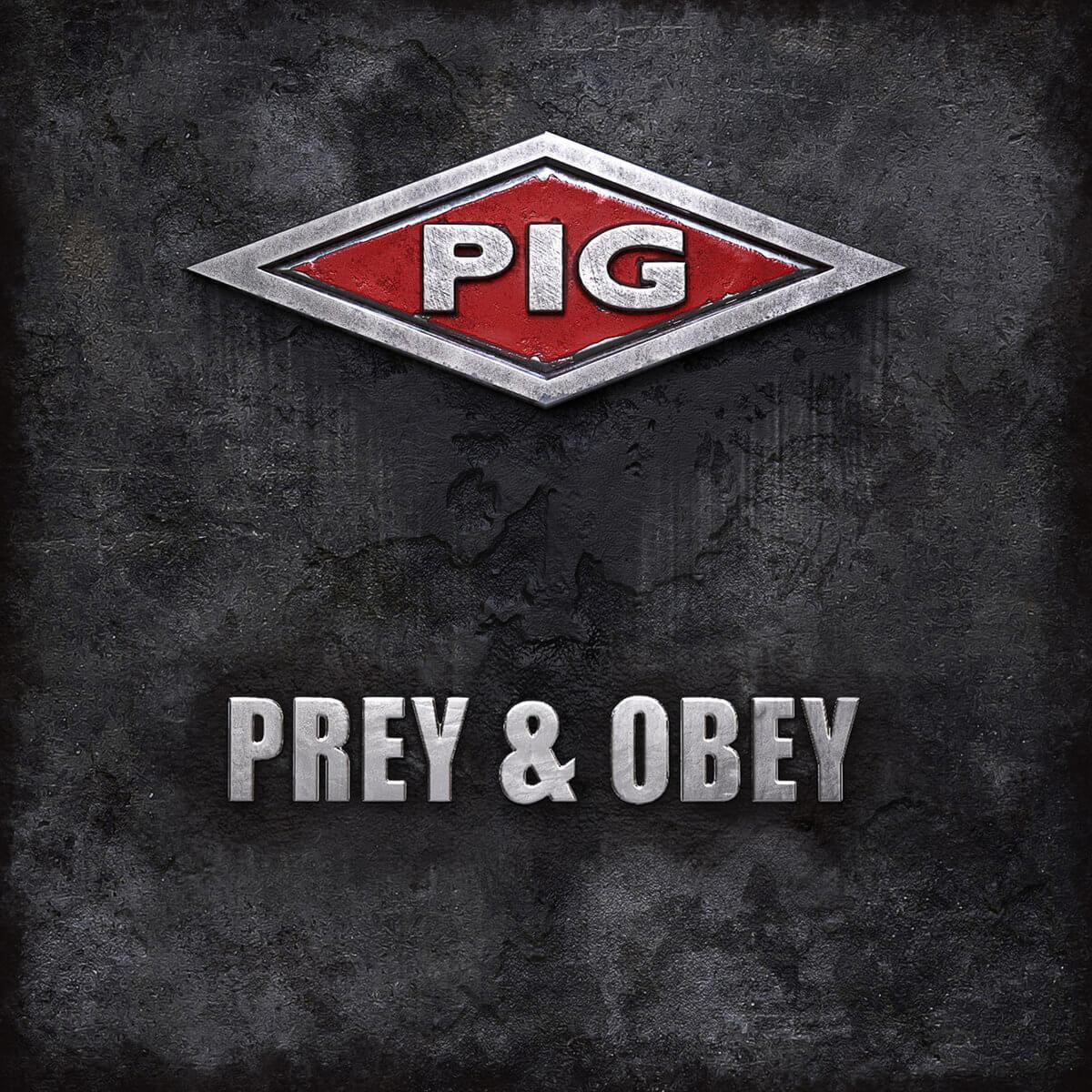 PIG Prey & Obey